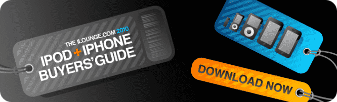 Download Now: iLounge's 2010 iPod + iPhone Buyers' Guide
