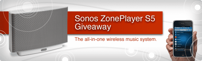 Sonos ZonePlayer S5 Giveaway – Winners Announced