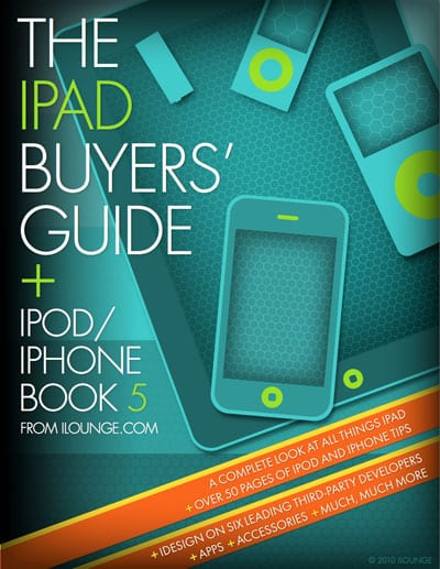 Free Early Access: iLounge's iPad Buyers' Guide + iPod/iPhone Book 5