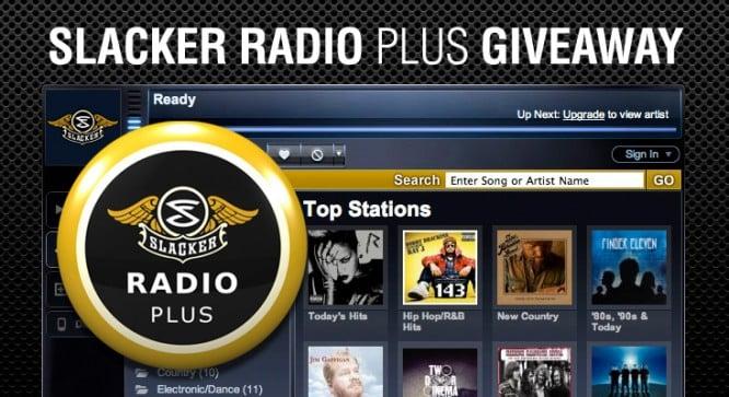 Slacker Radio Plus Giveaway – Winners Announced