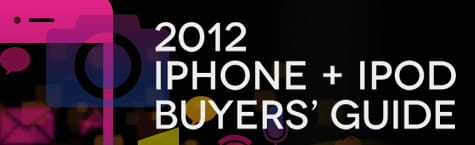 iLounge releases the 2012 iPhone + iPod Buyers' Guide