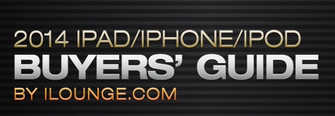 iLounge releases 2014 iPad/iPhone/iPod Buyers' Guide