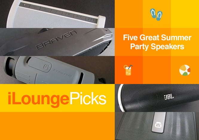 iLounge Picks: Five Great Summer Party Speakers