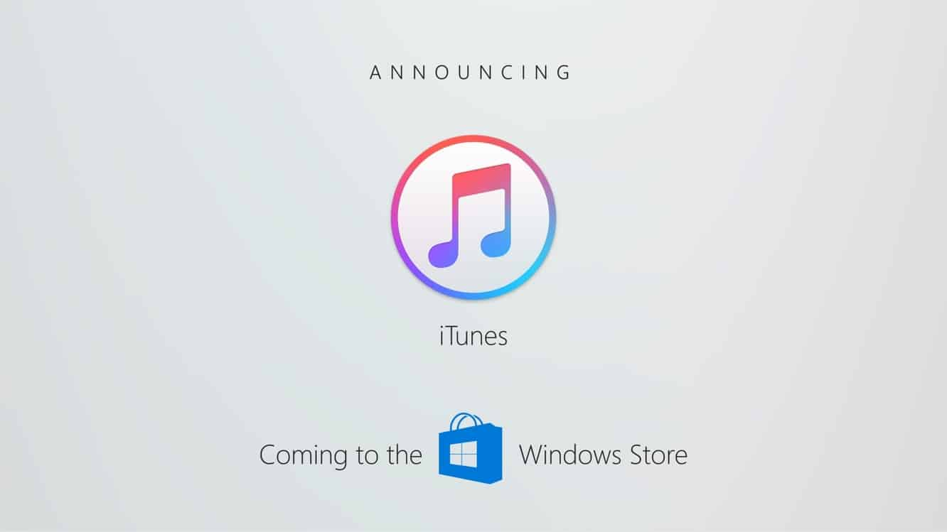iTunes coming to Windows Store