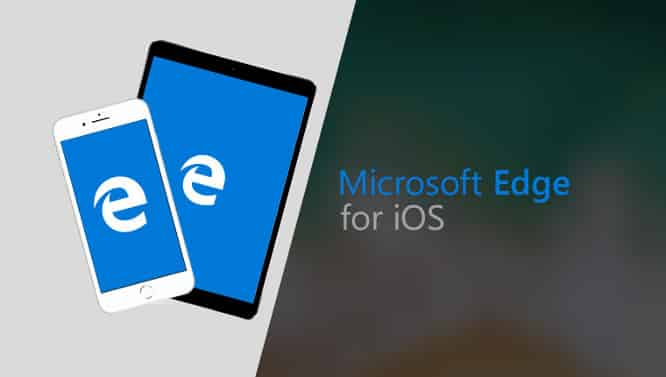 Microsoft rolls out iPad support with Edge iOS app update