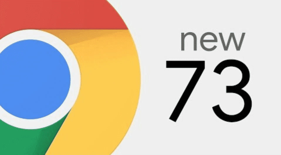 Download or Upgrade to Chrome 73