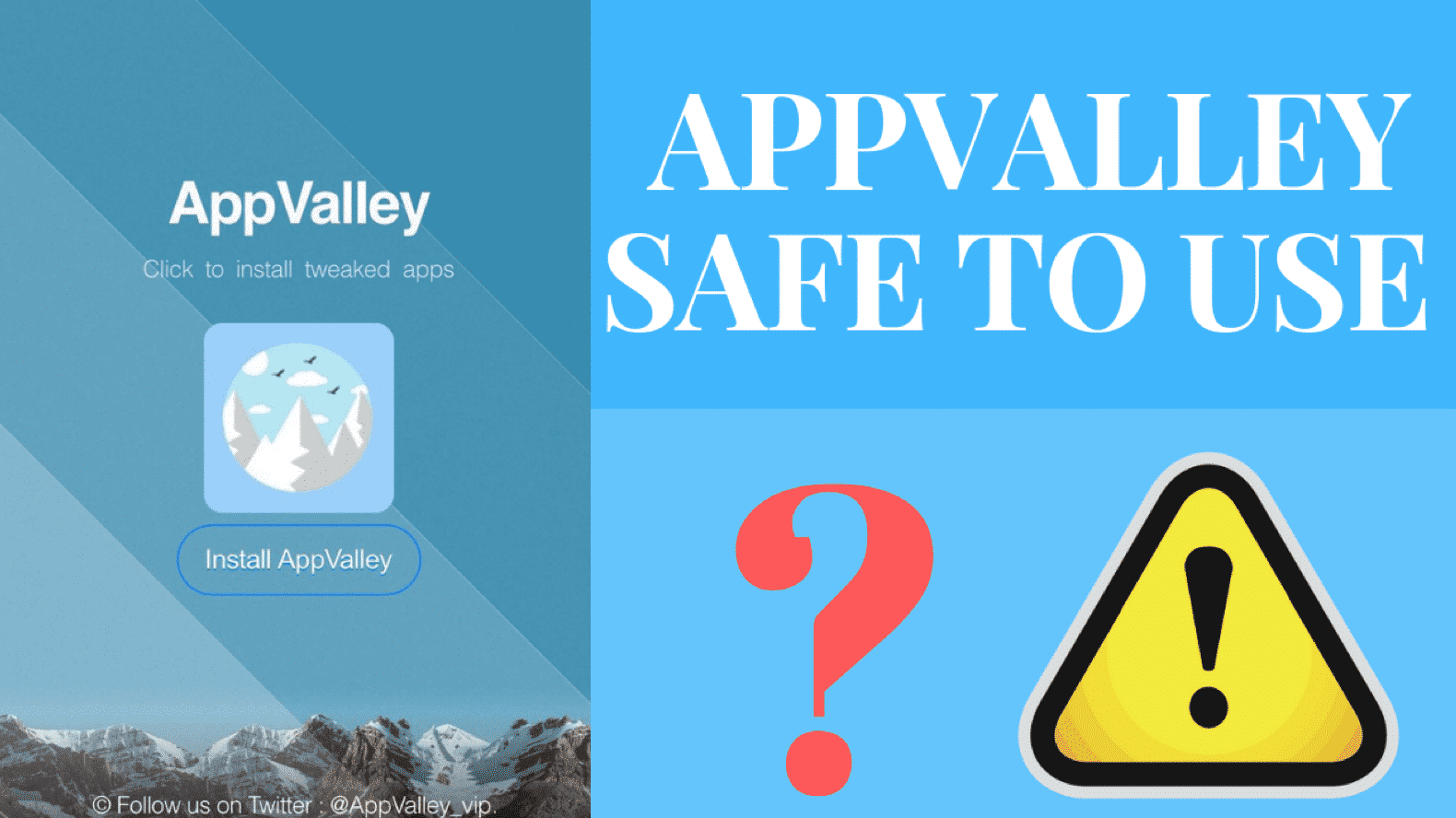 AppValley Beneficial and Safe for The Users