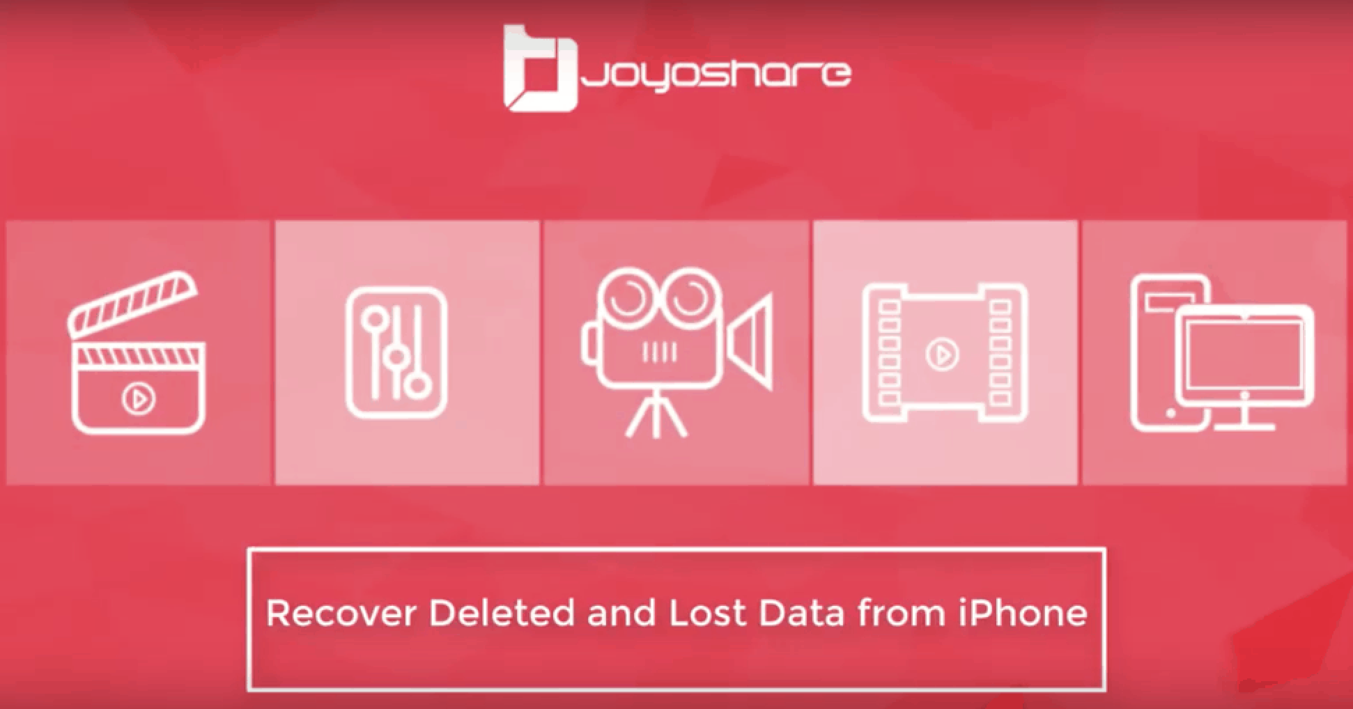 Joyoshare iPhone Data Recovery - A Top Notch Recovery Software for iOS