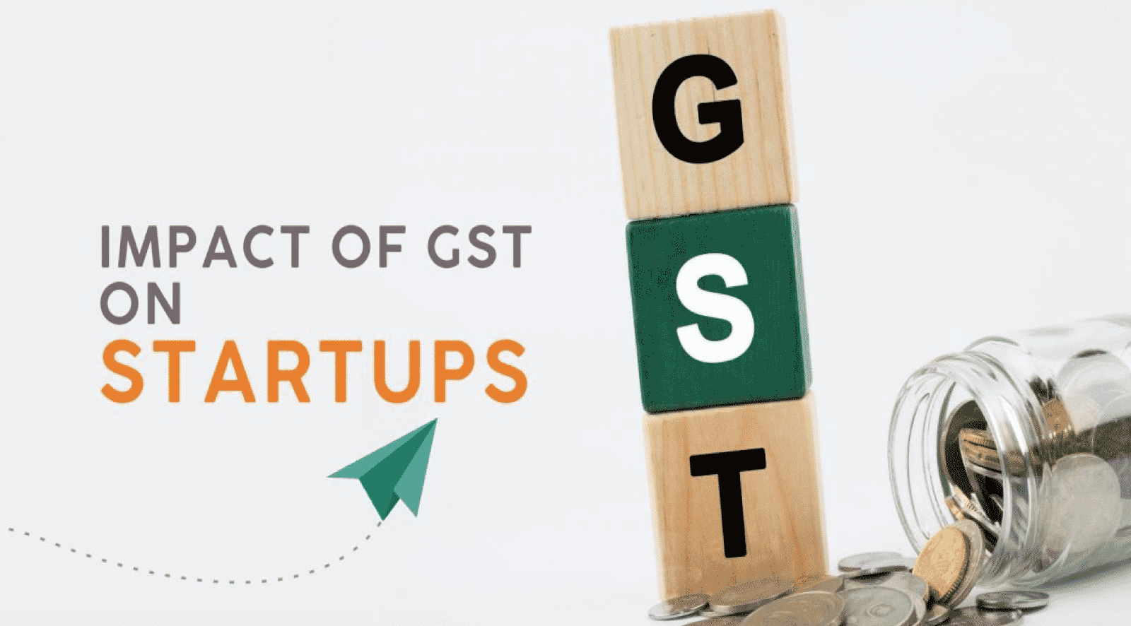 How Did GST Impact Startups?