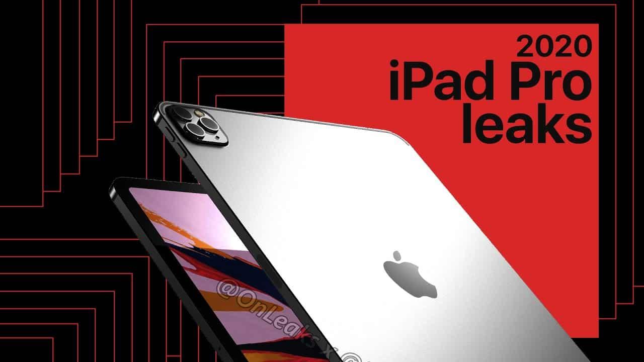 iPad Pro 2020 Leaks