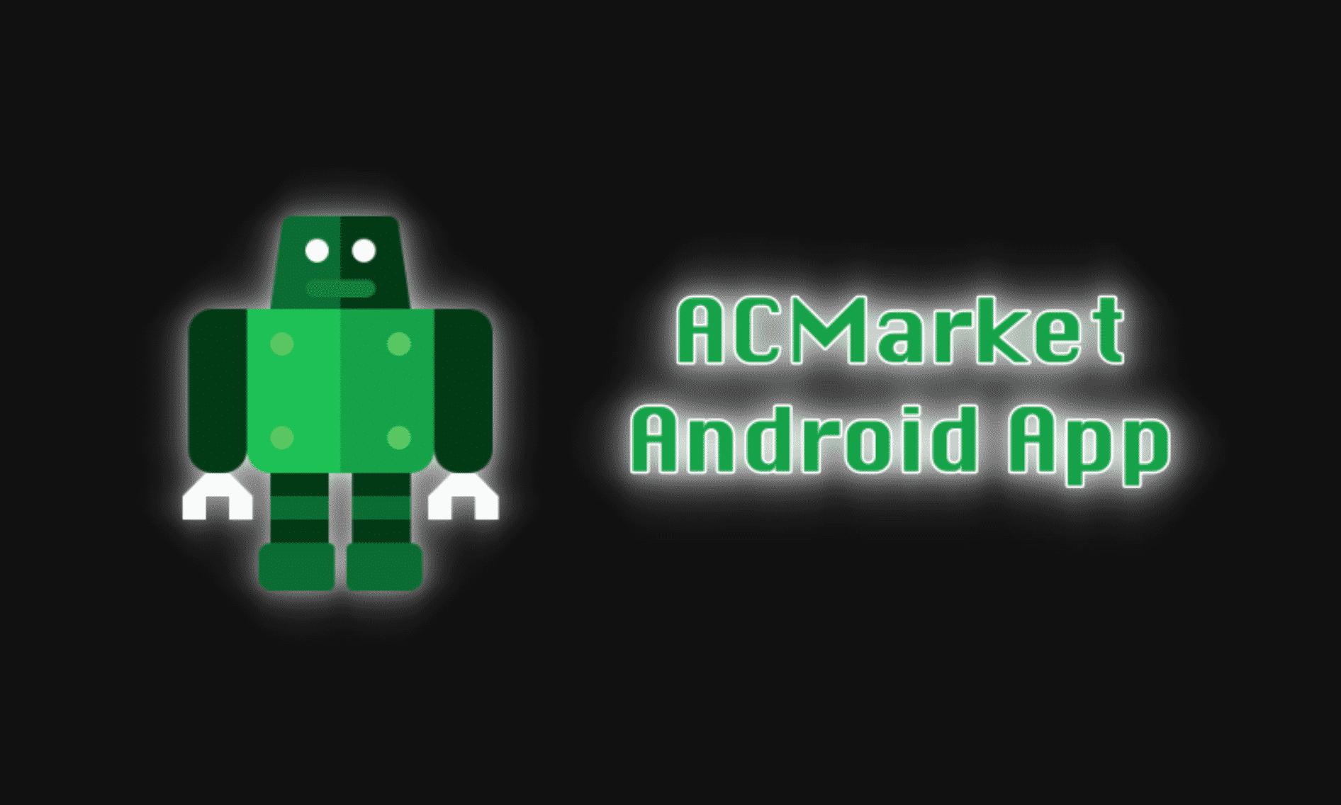 ACMarket App-Best PlayStore Alternative of 2020