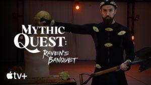 'Mythic Quest: Raven's Banquet' Apple TV+ Original Show Trailer Revealed