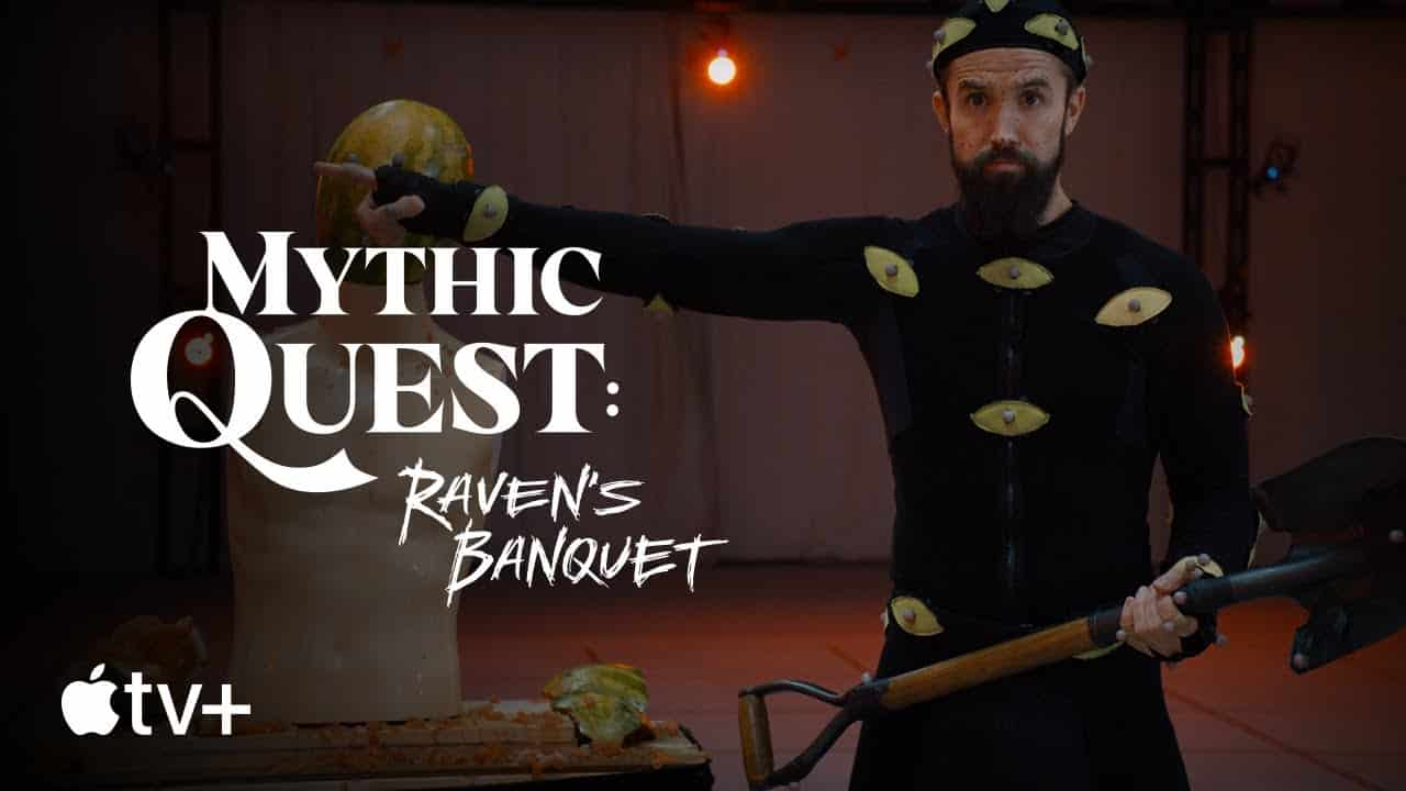 'Mythic Quest: Raven's Banquet' Apple TV+ Original Show Trailer Revealed