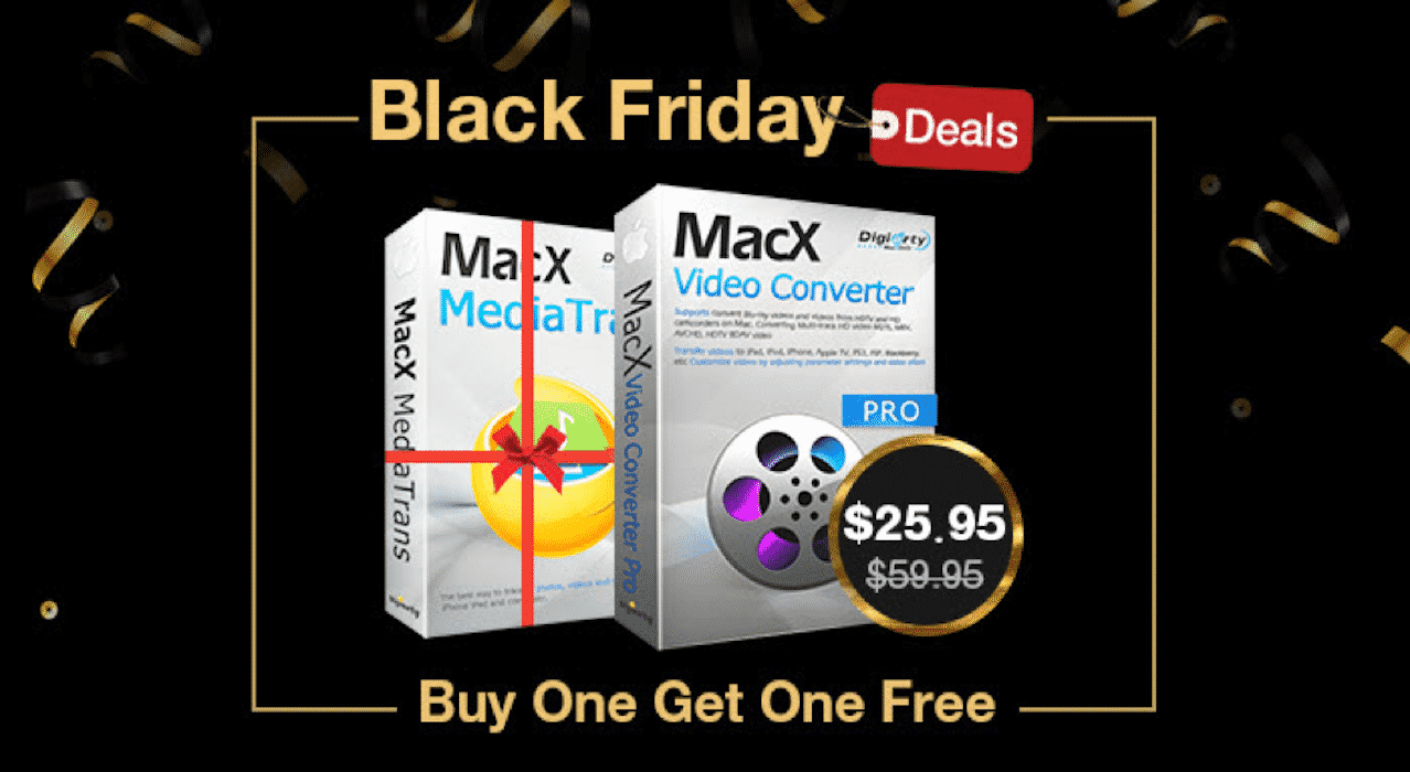 Take Home the MacX Video Converter Pro and Get a Special Black Friday Bonus