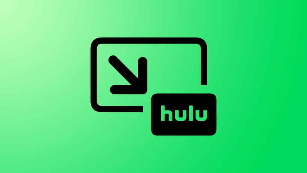 Hulu now support picture-in-picture mode on iOS 14 iPhones