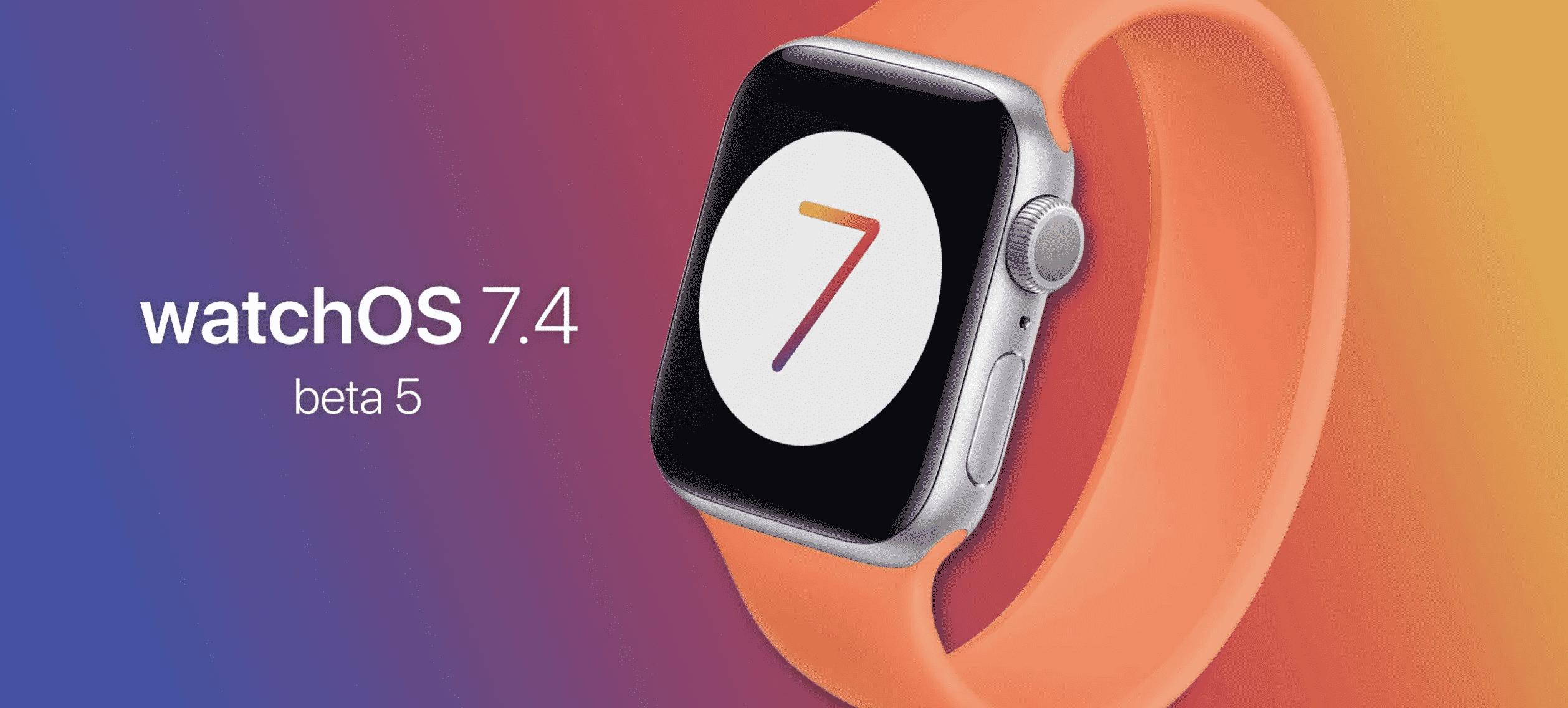 watchOS 7.4 Beta 5 Released