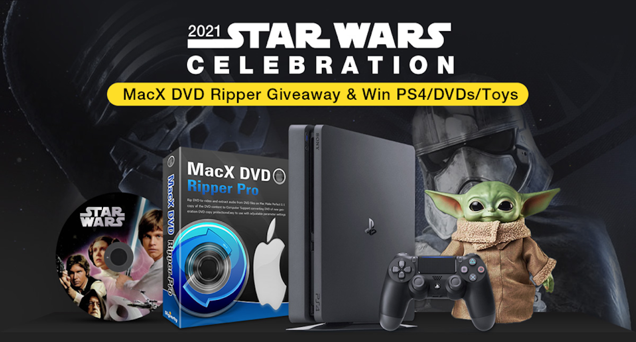 Win PS4 and Prizes in Star Wars Event, Get MacX DVD Ripper for Free