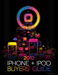 2012 iPhone + iPod Buyers' Guide