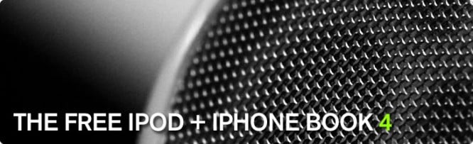 Download Now: The Free iPod + iPhone Book 4