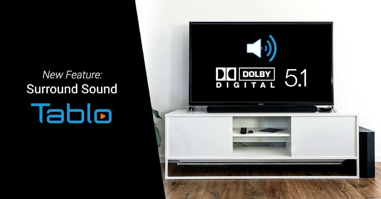 Tablo adds Dolby Digital 5.1 surround sound via firmware update