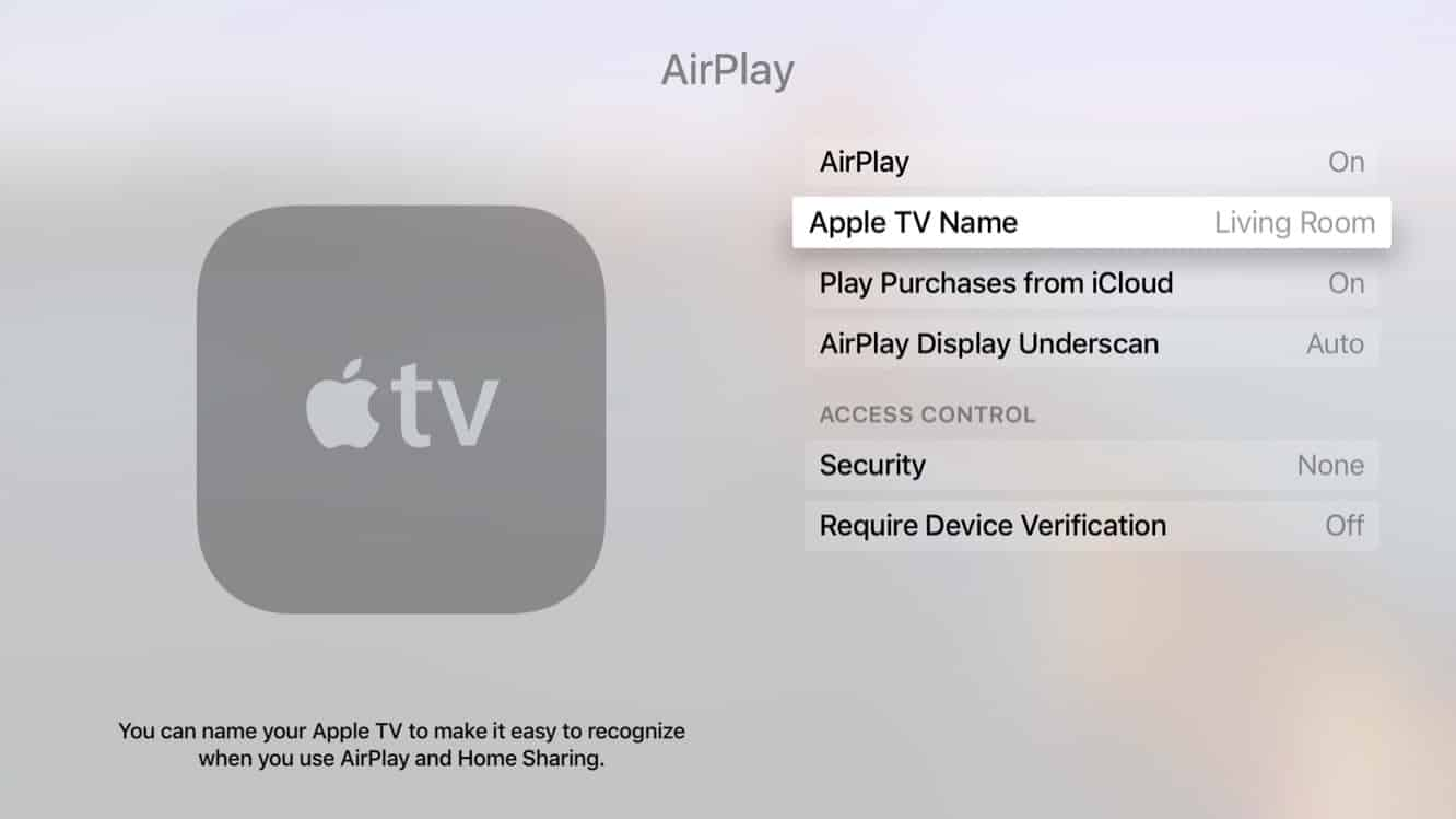 Changing the name of your Apple TV