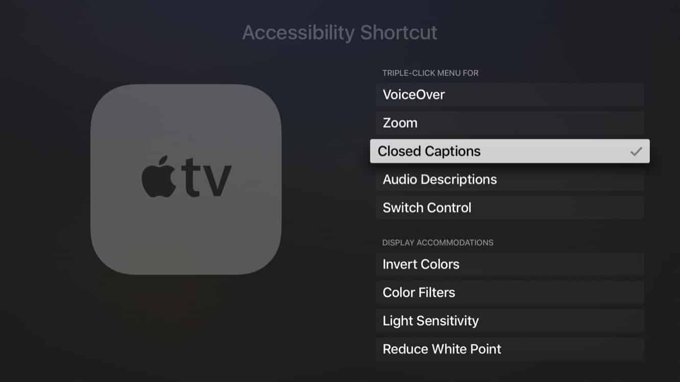 Quickly toggling Apple TV Closed Captioning on and off