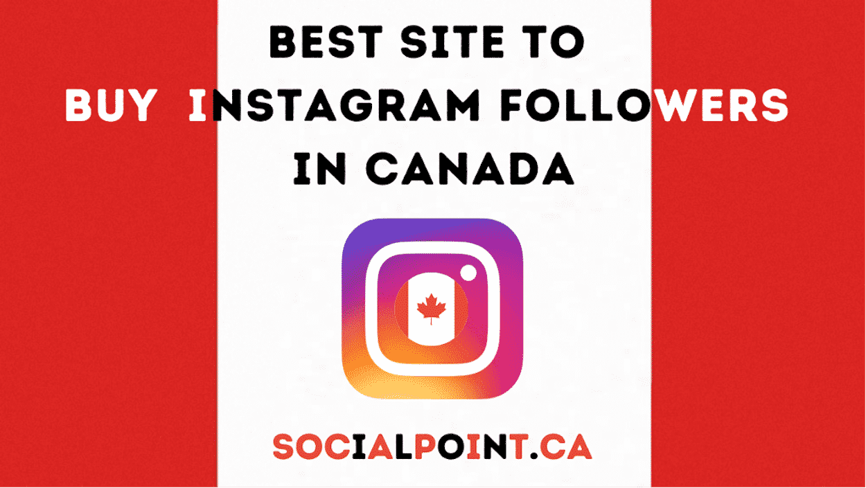 Top Site to Buy Instagram Followers Canada - Social point