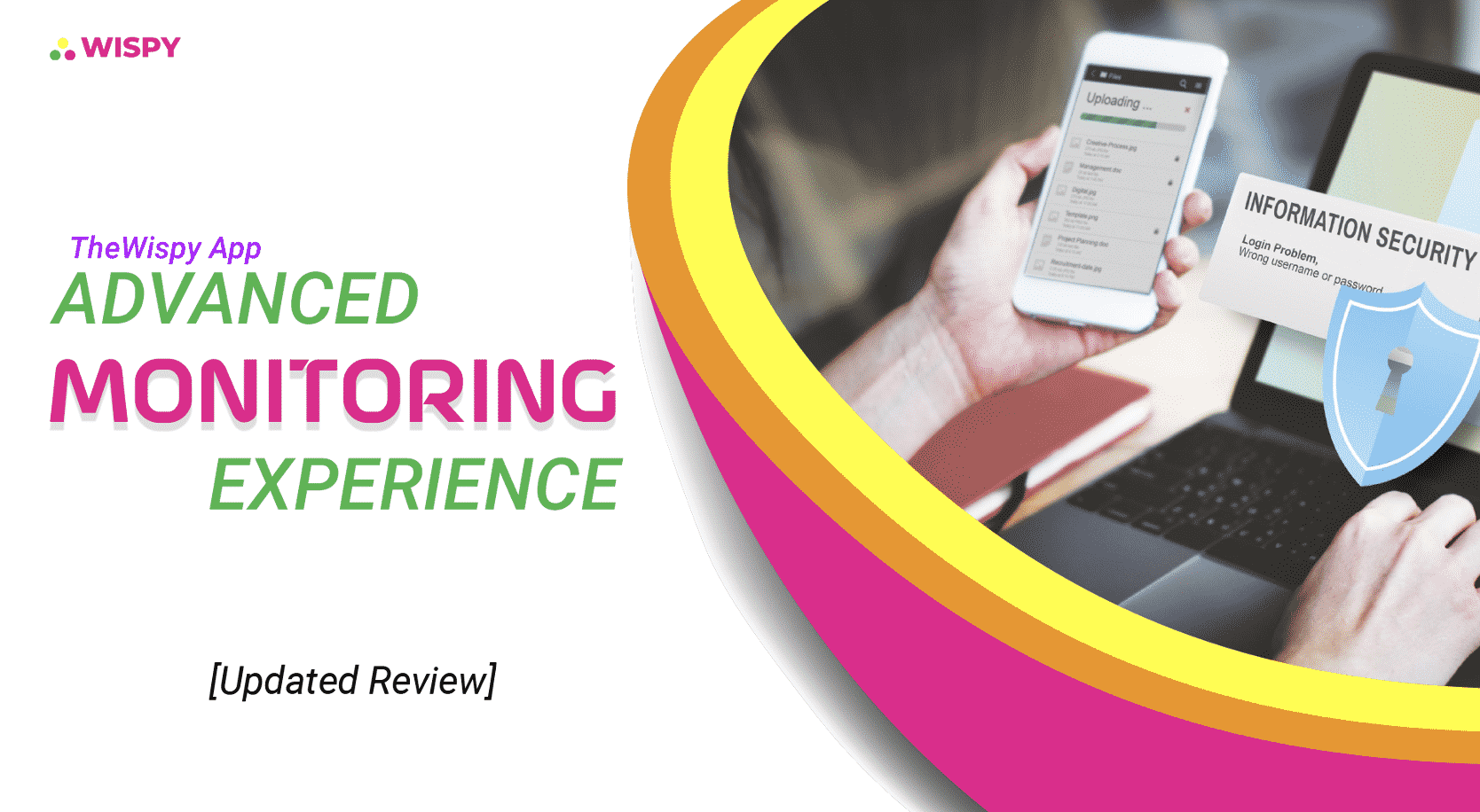 TheWiSpy Advanced Monitoring Experience - Updated Review